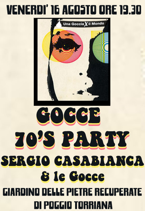 Gocce 70's Party – the new date